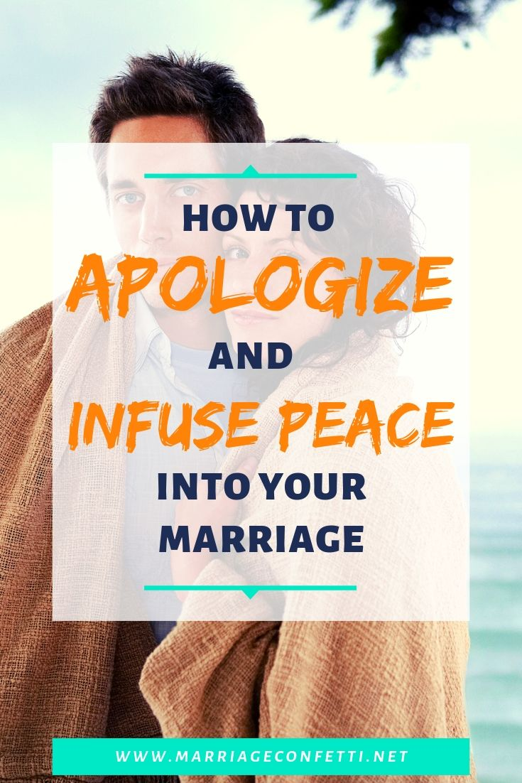 How to apologize and make your marriage a place of peace.